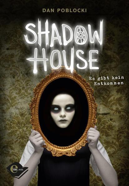 Shadow House - Es gibt kein Entkommen (Mängelexemplar)