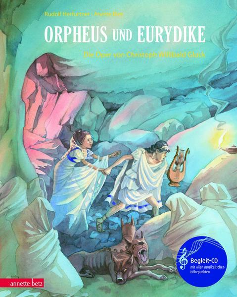 Orpheus und Eurydike - Die Oper von Christoph Willibald Gluck