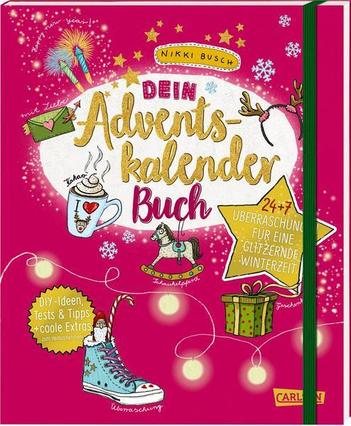 Dein Adventskalender-Buch - 24 + 7 Überraschungen für eine glitzernde Winterzeit (Mängelexemplar)