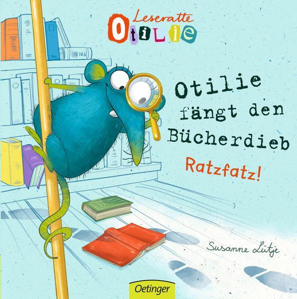 Leseratte Otilie - Otilie fängt den Bücherdieb
