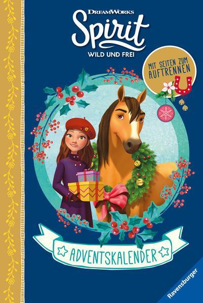 Dreamworks Spirit Wild und Frei: Adventskalender - Mit auftrennbaren Seiten (Mängelexemplar)
