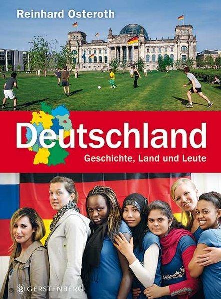 Deutschland - Geschichte, Land und Leute