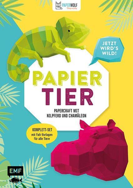 PAPIERtier – Jetzt wird's wild! Papercraft mit Nilpferd und Chamäleon (Mängelexemplar)
