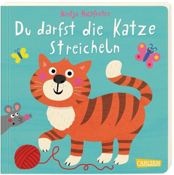 Du darfst die Katze streicheln - Ein lustiges Mitmachbuch ab 18 Monaten (Mängelexemplar)