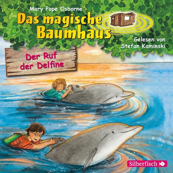 Der Ruf der Delfine (Das magische Baumhaus 9) - Hörbuch 1 CD