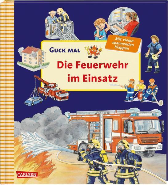 Aktion: Guck mal: Die Feuerwehr im Einsatz - Pappbilderbuch mit vielen spannenden Klappen