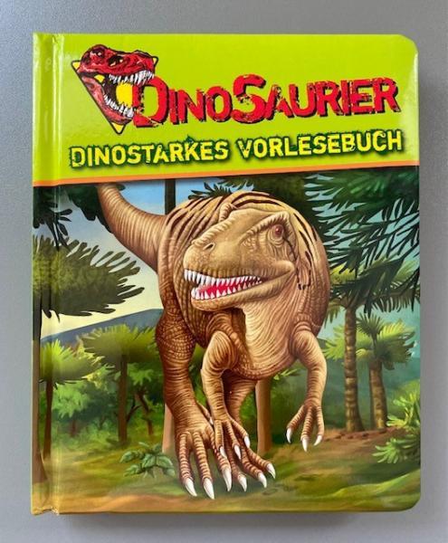 Dinostarkes Vorlesebuch