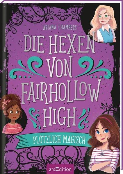 Die Hexen von Fairhollow High - Plötzlich magisch (Mängelexemplar)