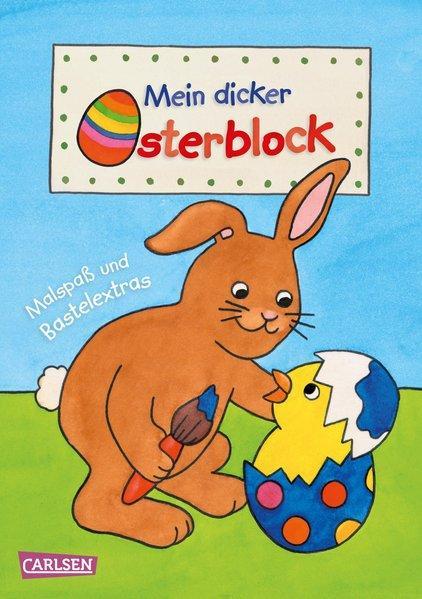 Mein dicker Osterblock - Malen und Basteln für Kinder ab 3 Jahren (Mängelexemplar)
