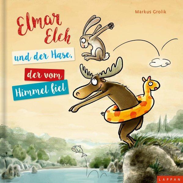 Elmar Elch und der Hase, der vom Himmel fiel