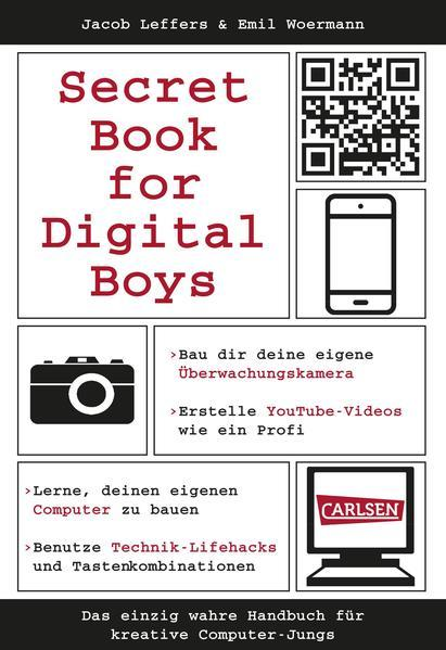 Secret Book for Digital Boys - Handbuch für kreative Computer-Jungs