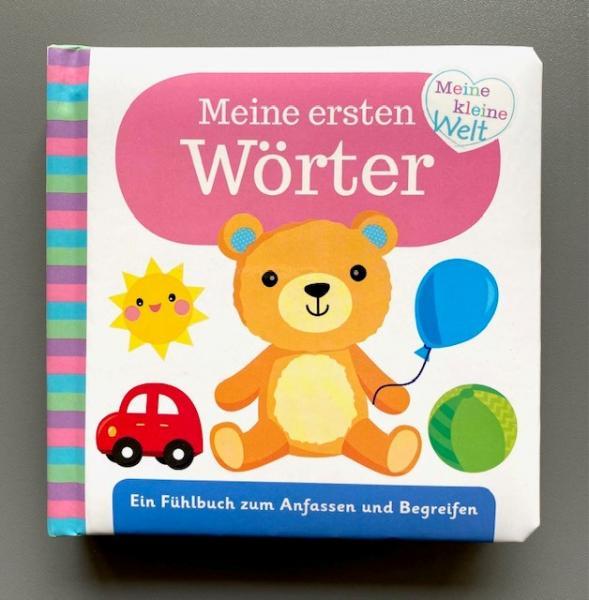 Meine ersten Wörter - Fühlbuch zum Anfassen und Begreifen (Mängelexemplar)