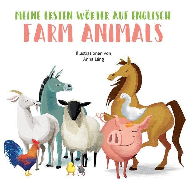 Farm Animals - Meine ersten Wörter auf English