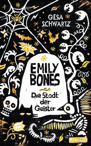 Emily Bones - Die Stadt der Geister (Mängelexemplar)