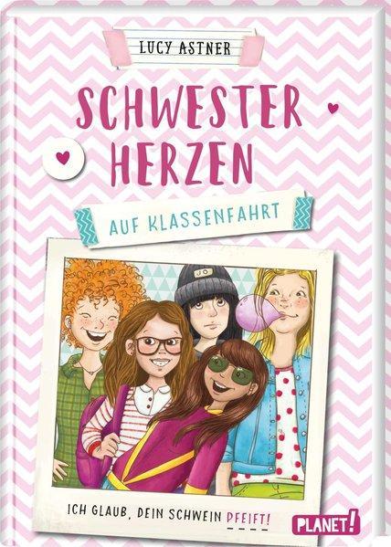 Schwesterherzen 2: Auf Klassenfahrt - Ich glaub, DEIN Schwein pfeift! (Mängelexemplar)