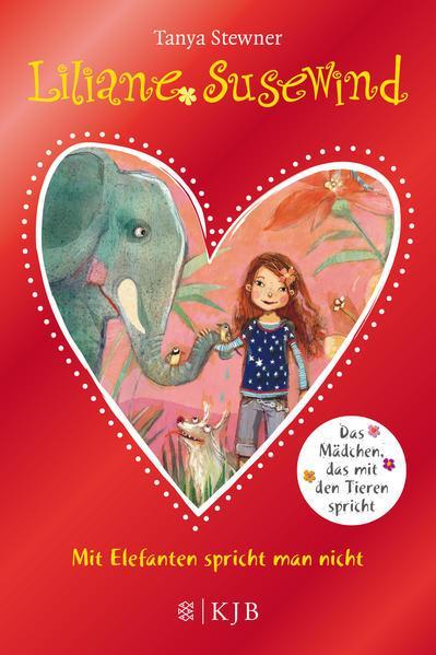Liliane Susewind - Mit Elefanten spricht man nicht! - Sonderausgabe mit Glitzer-Folie
