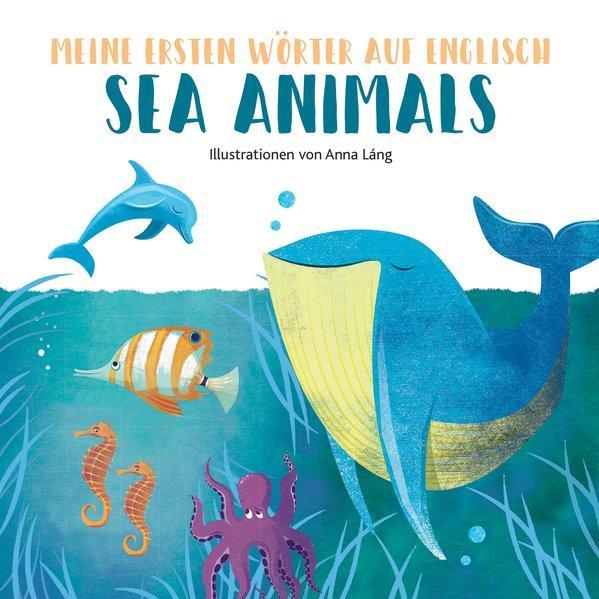Sea Animals - Meine ersten Wörter auf English