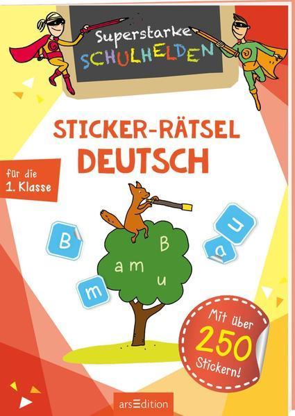 Superstarke Schulhelden - Sticker-Rätsel Deutsch - Mit über 350 Stickern!