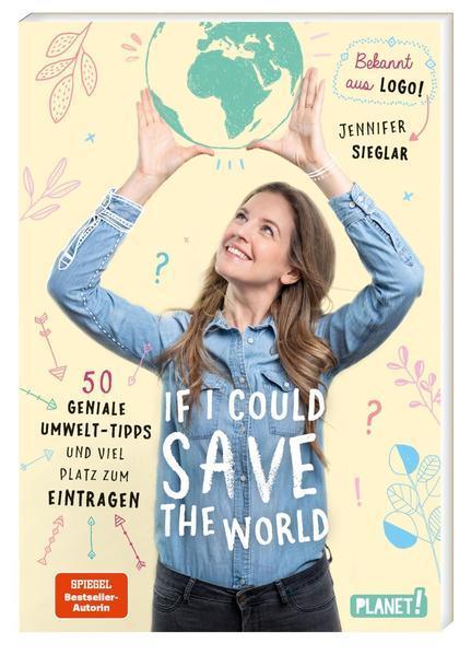 If I could save the world - 50 Umwelttipps und viel Platz zum Eintragen (Mängelexemplar)