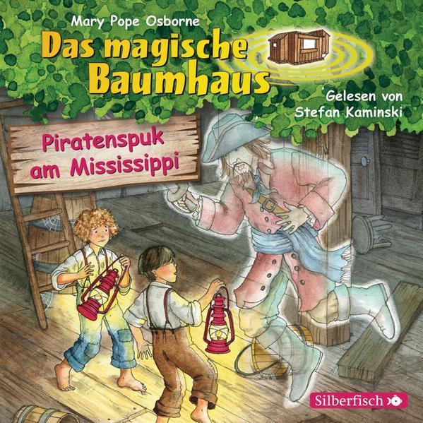 Piratenspuk am Mississippi (Das magische Baumhaus 40) - Hörbuch 1 CD
