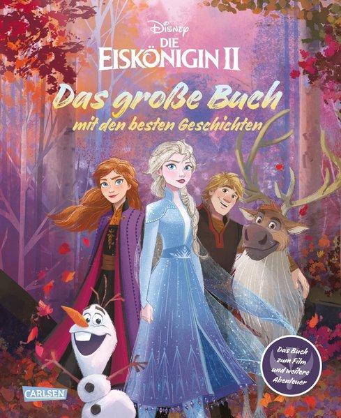 Disney: Die Eiskönigin 2 – Das offizielle Buch zum Film und weitere Abenteuer (Mängelexemplar)