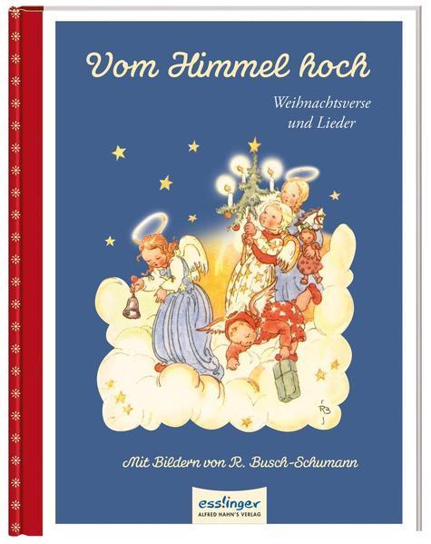Vom Himmel hoch - Weihnachtsverse und Lieder (Mängelexemplar)