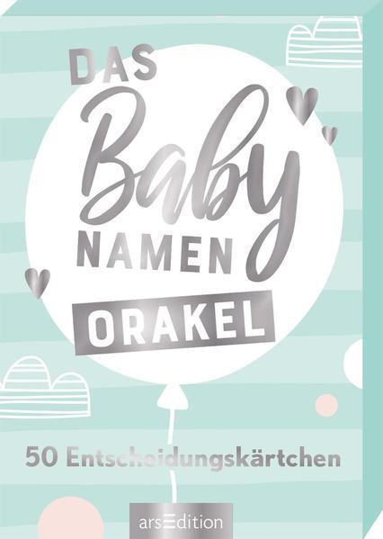 Das Babynamen-Orakel. 50 Entscheidungskärtchen
