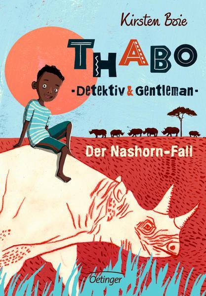 Thabo. Detektiv & Gentleman 1. Der Nashorn-Fall (Mängelexemplar)