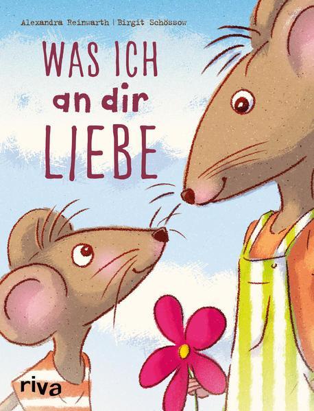 Was ich an dir liebe – Kinderbuch (Mängelexemplar)