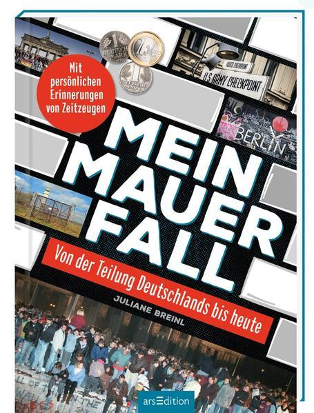 Mein Mauerfall - Von der Teilung Deutschlands bis heute (Mängelexemplar)