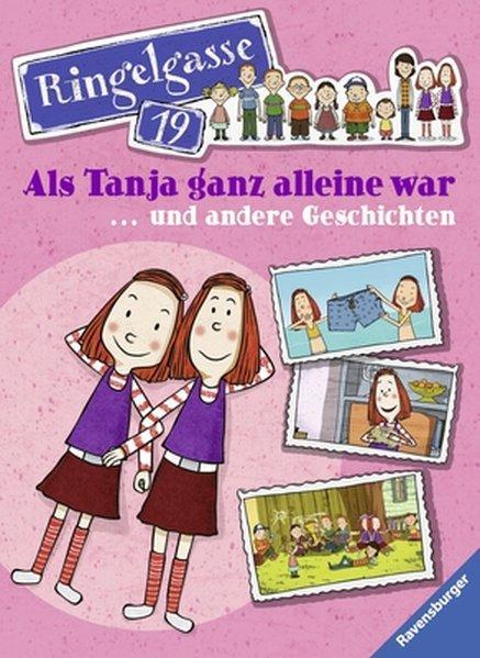 Als Tanja ganz allein war ... und andere Geschichten