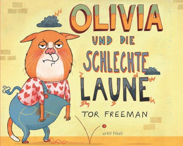 Olivia und die schlechte Laune