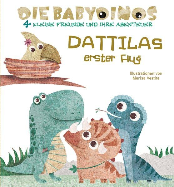 Dattilas erster Flug - Die Babydinos