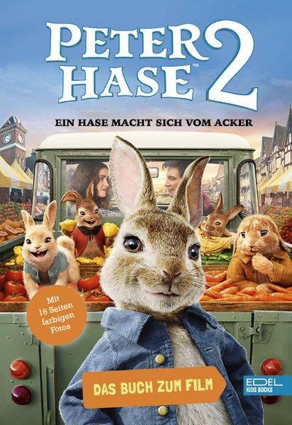 Peter Hase 2 – Ein Hase macht sich vom Acker - Das Buch zum Film (Mängelexemplar)
