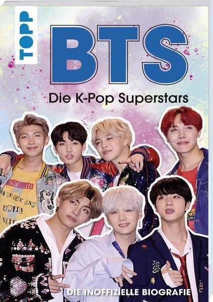 BTS: Die K-Pop Superstars - Die inoffizielle Biografie (Mängelexemplar)