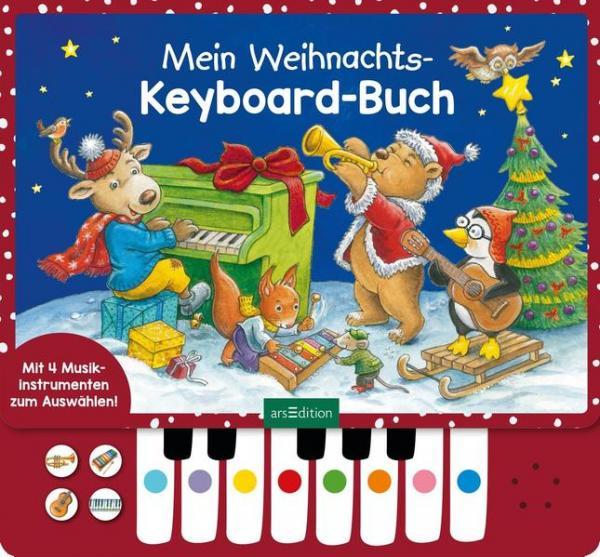 Mein Weihnachts-Keyboard-Buch - Mit vier Musikinstrumenten zum Auswählen! (Mängelexemplar)