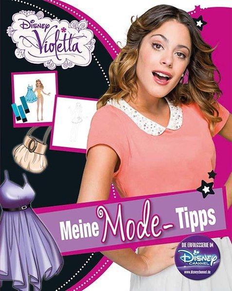Disney Violetta - Meine Mode Tipps - Mit coolen Stickern (Mängelexemplar)