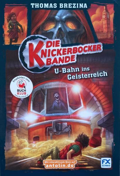 Die Knickerbocker-Bande, Band 2: U-Bahn ins Geisterreich