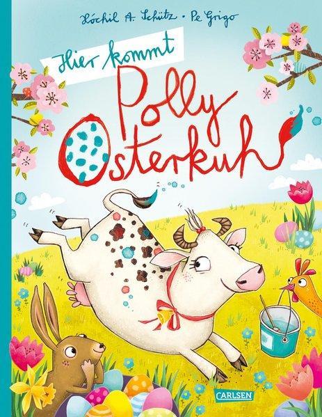Hier kommt Polly Osterkuh! (Mängelexemplar)