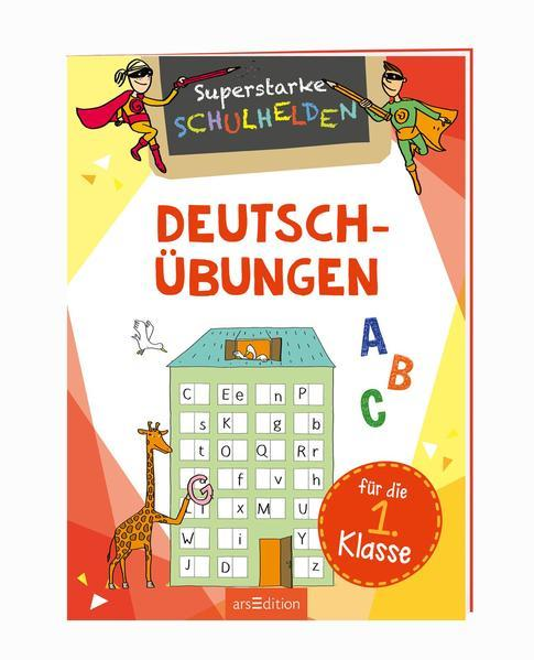 Superstarke Schulhelden - Deutsch-Übungen für die 1. Klasse