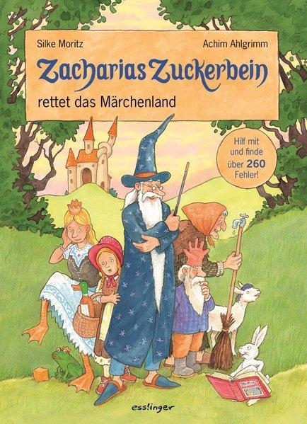 Zacharias Zuckerbein rettet das Märchenland