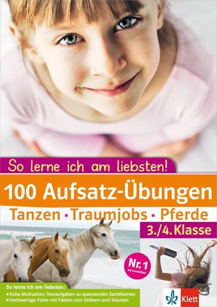 100 Aufsatz-übungen 3./4. Klasse - Tanzen - Traumjobs - Pferde