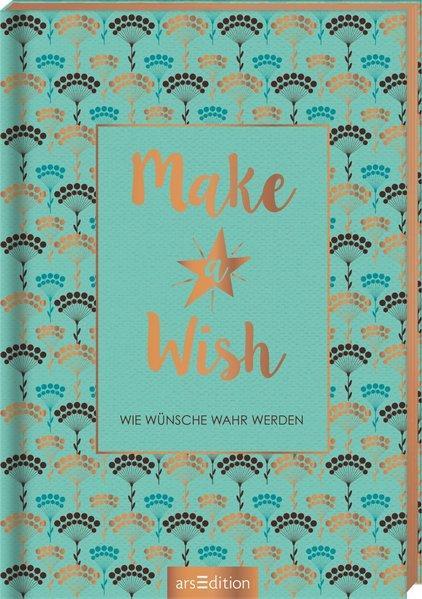 Make a Wish: Wie Wünsche wahr werden