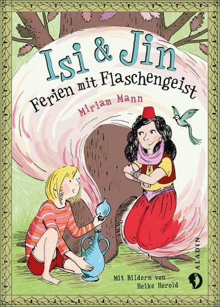 Isi & Jin. Ferien mit Flaschengeist (Mängelexemplar)