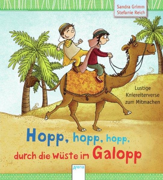 Hopp, hopp, hopp - durch die Wüste im Galopp - Lustige Kniereiter zum Mitmachen