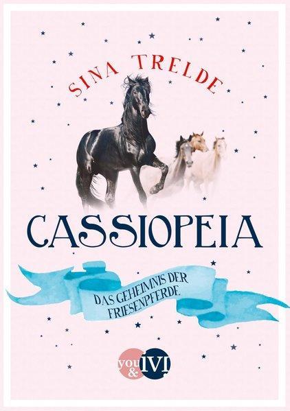 Cassiopeia 2 - Das Geheimnis der Friesenpferde (Mängelexemplar)