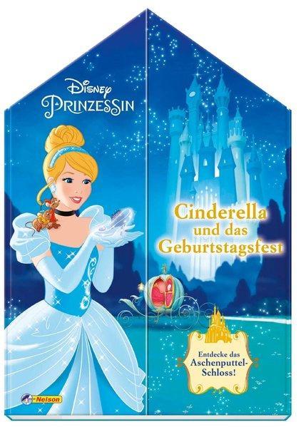 Disney Prinzessin: Cinderella und das Geburtstagsfest - Entdecke das Aschenputtel-Schloss!
