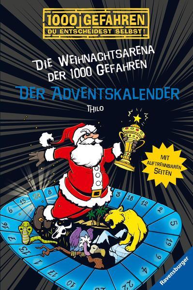 Der Adventskalender - Die Weihnachtsarena der 1000 Gefahren (Mängelexemplar)
