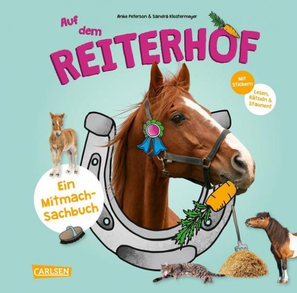 Meine Freunde: Auf dem Reiterhof - Ein Mitmach-Sachbuch