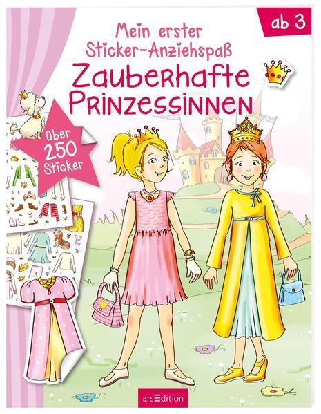 Mein erster Sticker-Anziehspaß - Zauberhafte Prinzessinnen - Über 250 Sticker